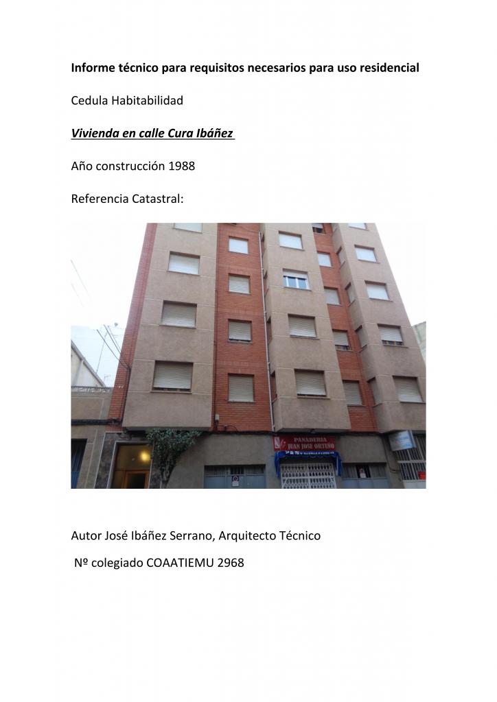 Cédulas de Habitabilidad, hemos realizado una treintena, ésta es para una vivienda de segunda ocupación en la Calle Cura Ibáñez, Yecla.